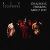 bajar descargar mp3 I'm Always Thinking About You - Red Telephone