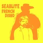 Seablite - French Disko