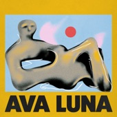 Ava Luna - Take It Or Leave It