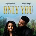 Ukraine Top 10 Songs - Only You - Drey Beatz & Tosyn Grey