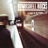 Bombshell Rocks - Tonight I'm Burning
