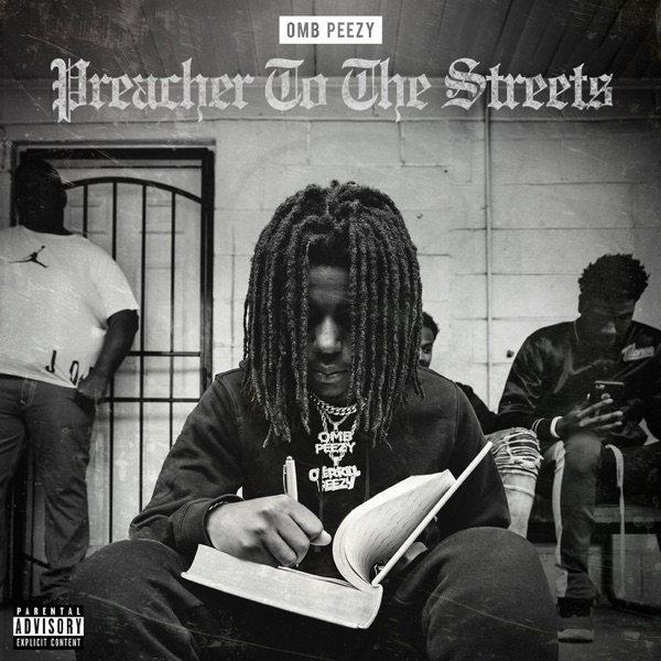 iTunes Artwork for 'Preacher To the Streets (by OMB Peezy)'