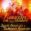 Nooran Sisters Live