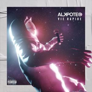 Alkpote - Vie rapide