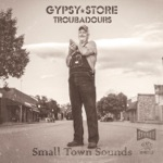Gypsy Store Troubadours - Texas Sunburn