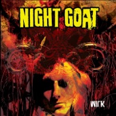 Night Goat - My Axe (Your Ribcage)