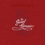 The Sweet Remains - Rubicon