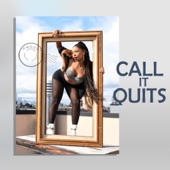 Call It Quits - Single