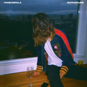 Borderline - Tame Impala