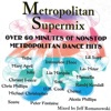 Metropolitan Supermix Volume 1