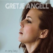 Gretje Angell - Do Nothing 'Til You Hear from Me