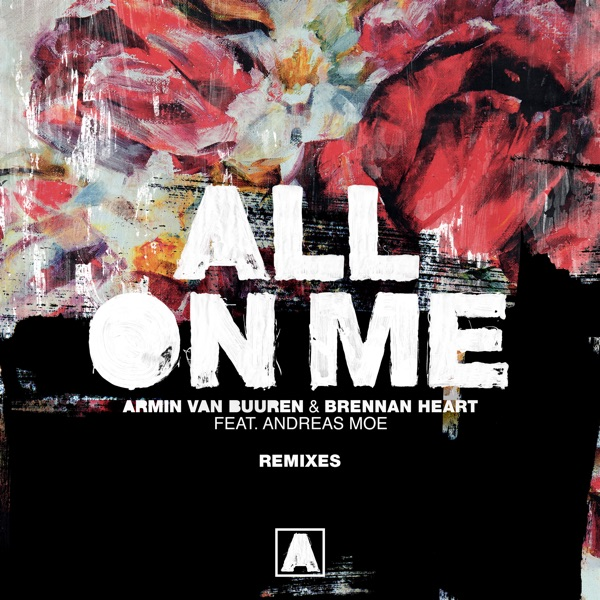 All on Me (feat. Andreas Moe) [Remixes]