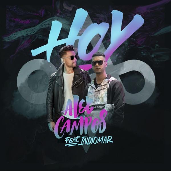 Hoy (feat. Indiomar) - Single