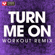 Turn Me On (Extended Workout Remix) - Power Music Workout