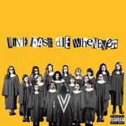 LIVE FAST DIE WHENEVER - EP - $uicideBoy$ & Travis Barker - $uicideBoy$ & Travis Barker