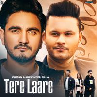 Chetan - Tere Laare (feat. Kulwinder Billa) - Single