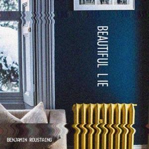 BENJAMIN ROUSTAING - Beautiful Lie Chords and Lyrics