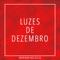 Luzes De Dezembro - Mariana Nolasco lyrics