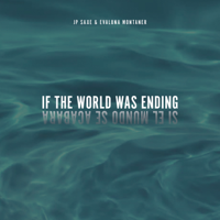 If The World Was Ending (feat. Evaluna Montaner) [Spanglish Version]-JP Saxe & Evaluna Montaner
