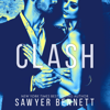 Sawyer Bennett - Clash: A Legal Affairs Story (Book #1 of Cal and Macy's Story)  artwork