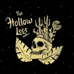 The Hollow Legs - Our Name