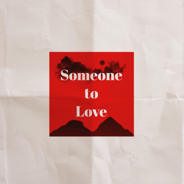Someone to Love (feat. Peace.) - Single