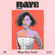 Please Don't Touch - RAYE