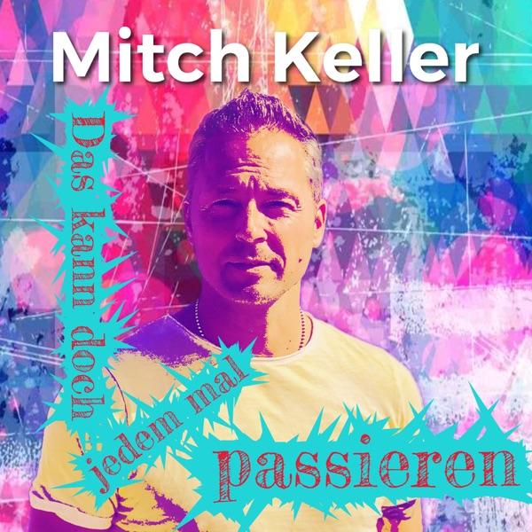 Mitch Keller mit Das kann doch jedem mal passieren (MF-Fox-RMX)