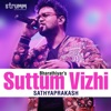 Suttum Vizhi Single