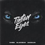songs like Tinted Eyes (feat. blackbear & 24kGoldn)