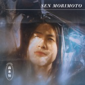 Sen Morimoto - The Things I Thought About You Started To Rhyme