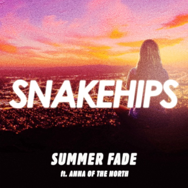 Summer Fade (feat. Anna of the North) - Single