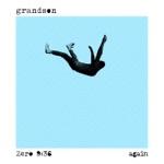 grandson & Zero 9:36 - Again