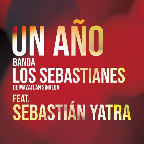 Un Año (feat. Sebastián Yatra) - Single