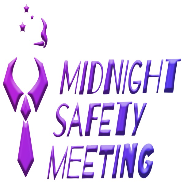 Midnight Safety Meeting | Listen Free on Castbox