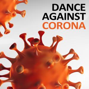 Various Artists - Dance Against Corona