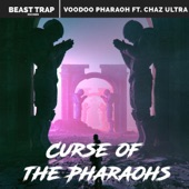 Curse of the Pharaohs (feat. Chaz Ultra) artwork