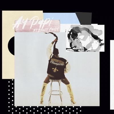 Ay Papi (feat. Brooke Candy) - Single - Dawn Richard