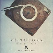 Go Insane - Ki:Theory - Ki:Theory