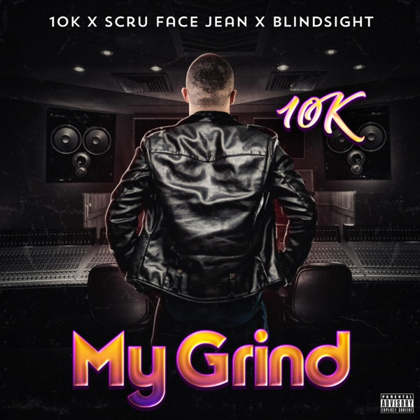 My Grind (feat. Scru Face Jean & Blindsight) - Single