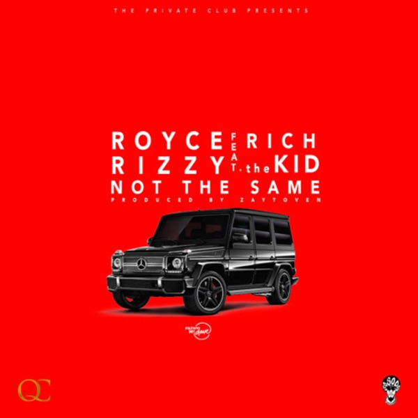 Not the Same (feat. Rich The Kid) - Single