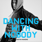 [Download] Dancing With Nobody MP3