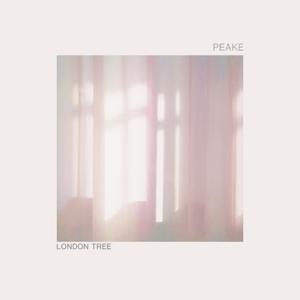 Peake - London Tree - EP