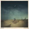Lonesome Dreams - Lord Huron