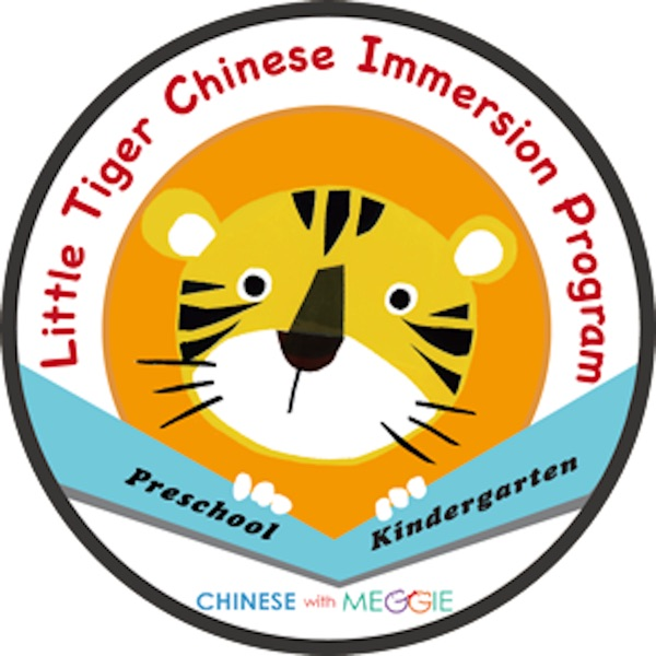 Little Tiger Chinese Immersion Podcast