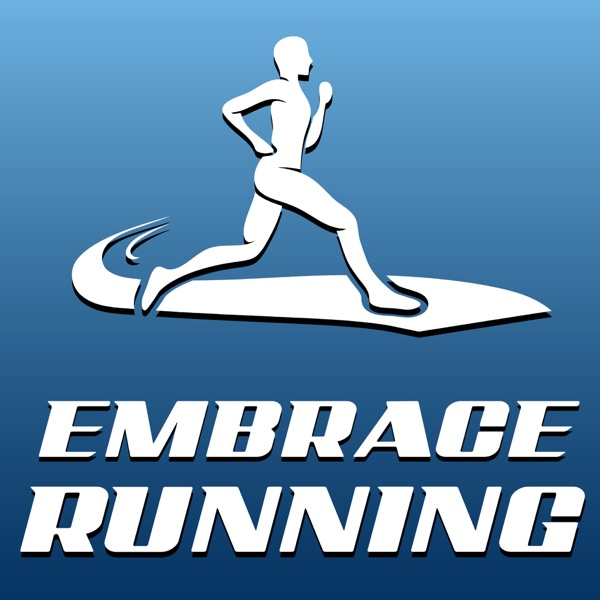 Embrace Running Podcast