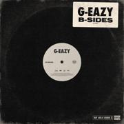 B-Sides - G-Eazy - G-Eazy