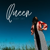 Joby Jay - Queen