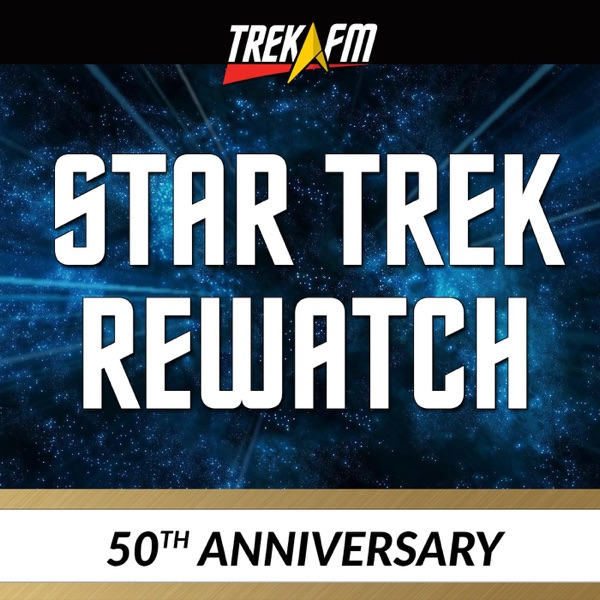 From There to Here: The Star Trek 50th Anniversary Rewatch