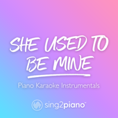 [Download] She Used to Be Mine (Originally Performed by Sara Bareilles) [Piano Karaoke Version] MP3